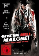 GIVE'EM HELL, MALONE!