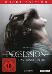 POSSESSION - DAS DUNKLE IN DIR (Uncut)