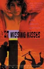 27 MISSING KISSES