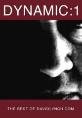 DYNAMIC:01 - THE BEST OF DAVID LYNCH.COM