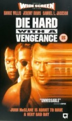 DIE HARD 3: WITH A VENGEANCE *