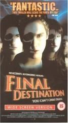 FINAL DESTINATION *