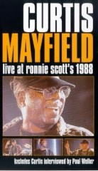 CURTIS MAYFIELD LIVE AT RONNIE SCOTT'S 1988