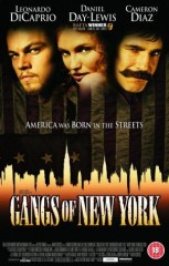 GANGS OF NEW YORK *