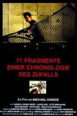 71 FRAGMENTE EINER CHRONOLOGIE DES ZUFALLS *