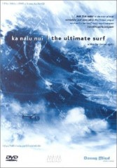 KA NALU NUI - THE ULTIMATE SURF