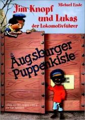 AUGSBURGER PUPPENKISTE: JIM KNOPF UND LUKAS DER LOKOMOTIVFÜHRER
