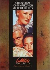GEFÄHRLICHE LIEBSCHAFTEN (1988)