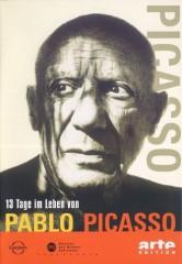 13 TAGE IM LEBEN VON PABLO PICASSO