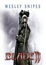 BLADE 2 *