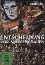 ENTSCHEIDUNG VOR MORGENGRAUEN