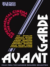 AVANT-GARDE: EXPERIMENTAL CINEMA OF THE 1920s AND '30s VOL.1