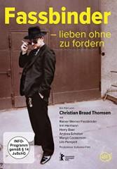 FASSBINDER - LIEBEN OHNE ZU FORDERN