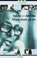 JAHRHUNDERT DES KINOS: INDIEN - AND THE SHOW MUST GO ON