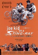 JOE KID ON A STINGRAY - THE HISTORY OF BMX