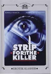 STRIP FOR THE KILLER