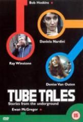TUBE TALES